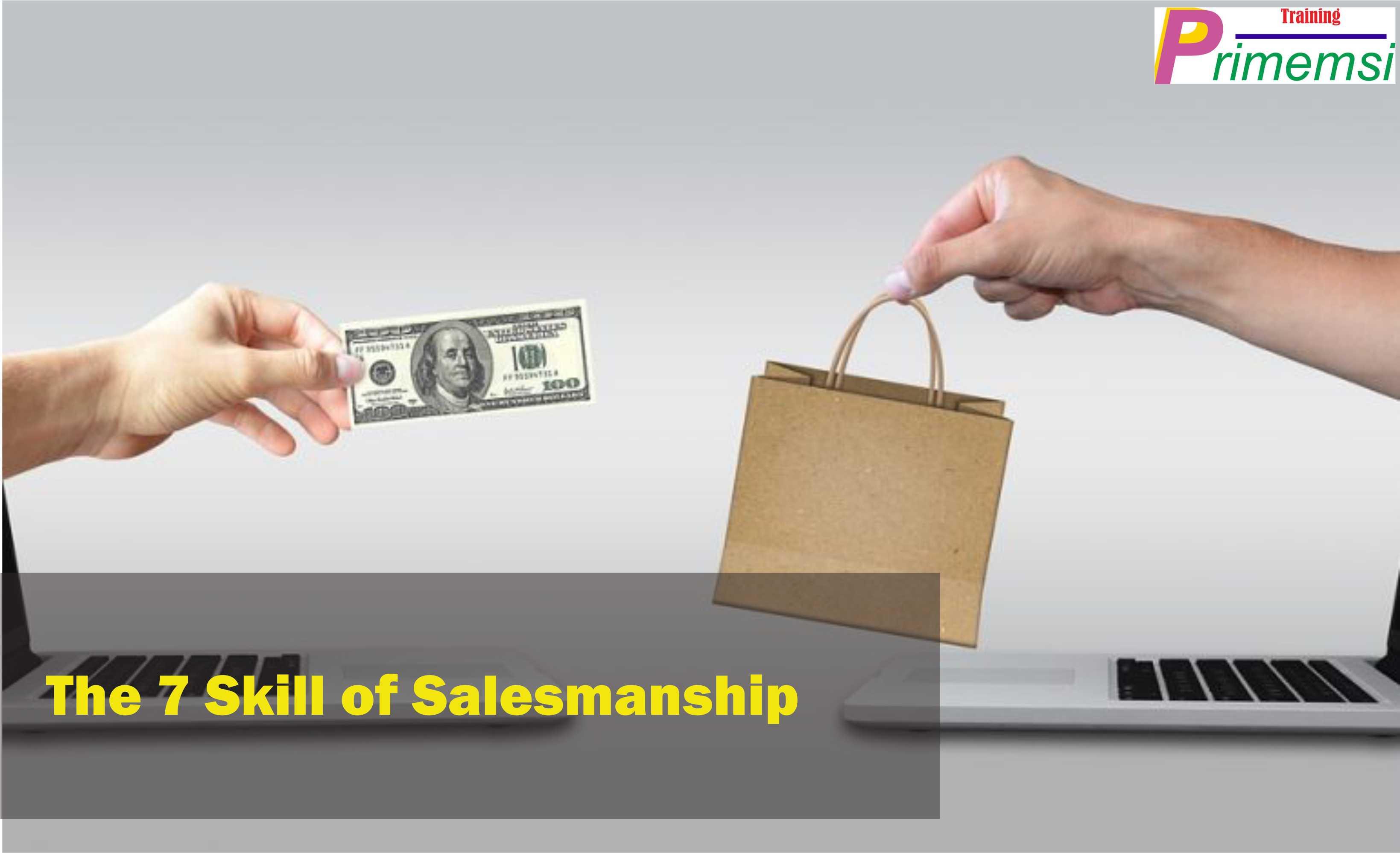 the 7 skill of salesmanship training