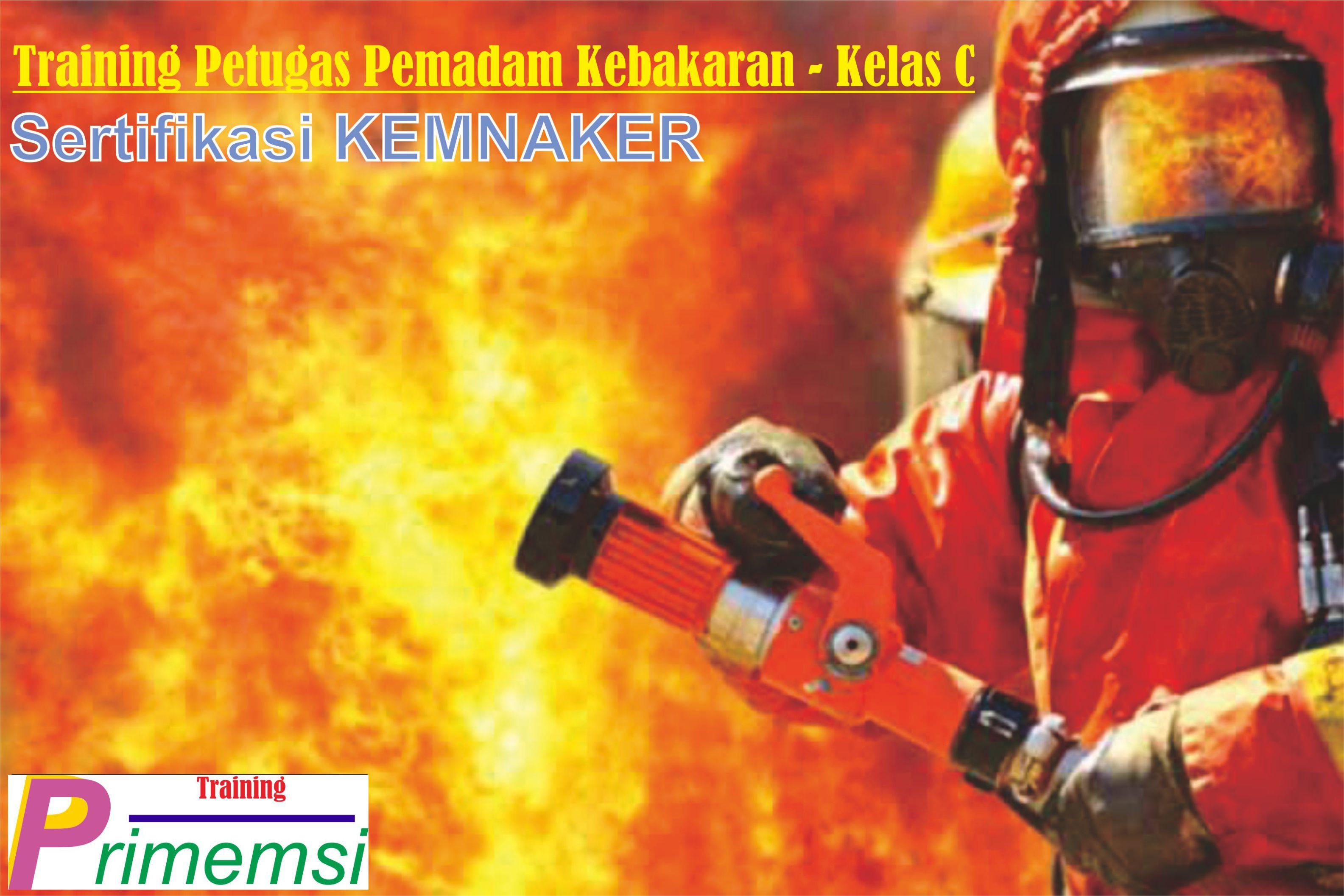 training petugas pemadam kebakaran kelas c